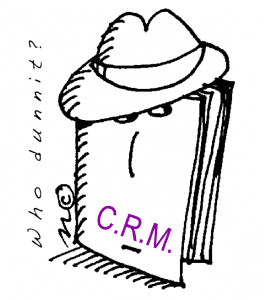 CRM: who dunnit?