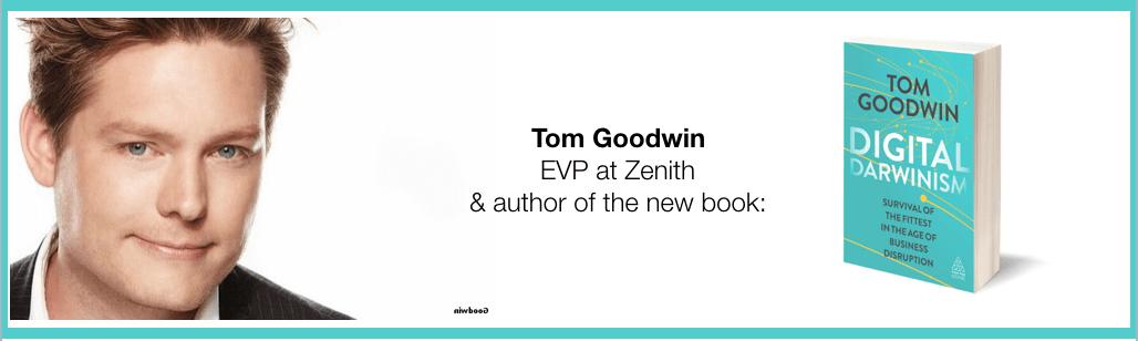 Tom Goodwin Zenith Digital Darwinism