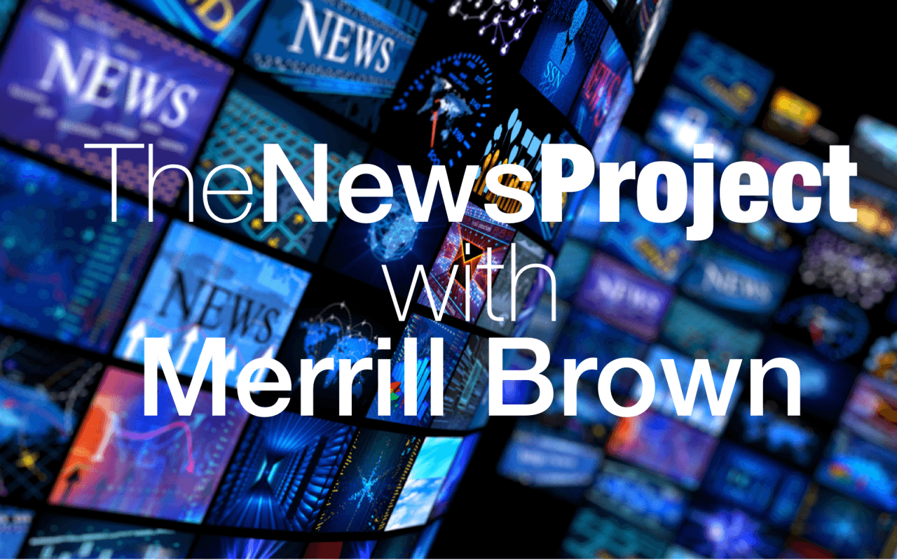 The News Project Merrill Brown