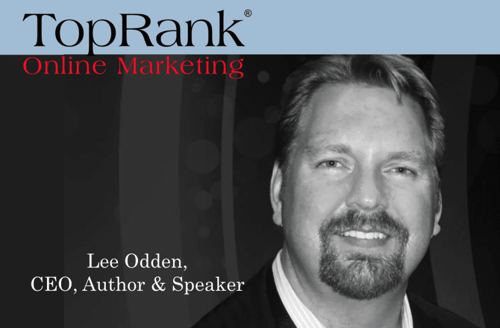 Lee Odden TopRank Marketing