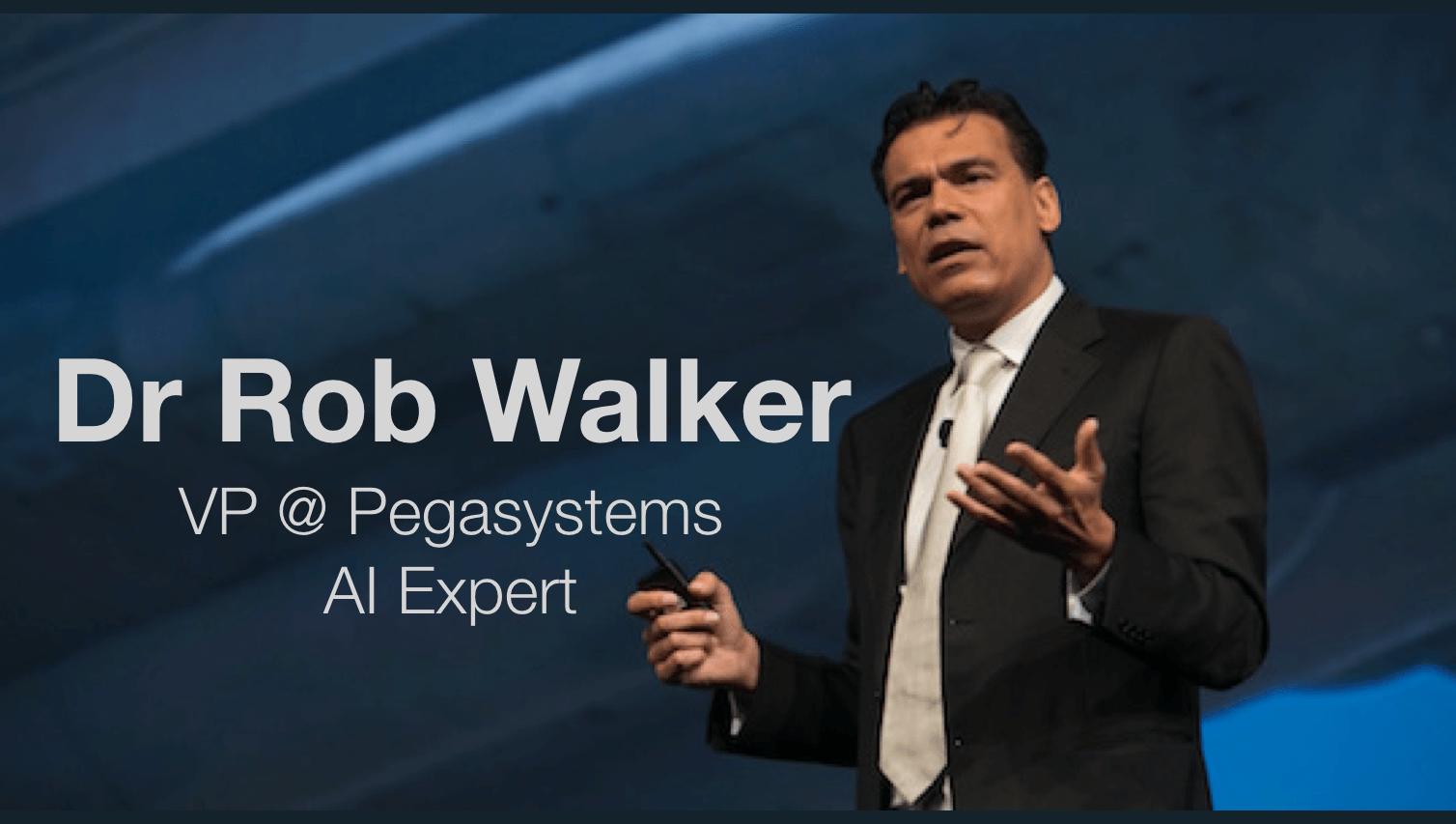 Dr Rob Walker Pegasystems