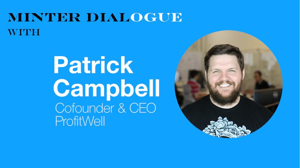 Patrick Campbell Profitwell