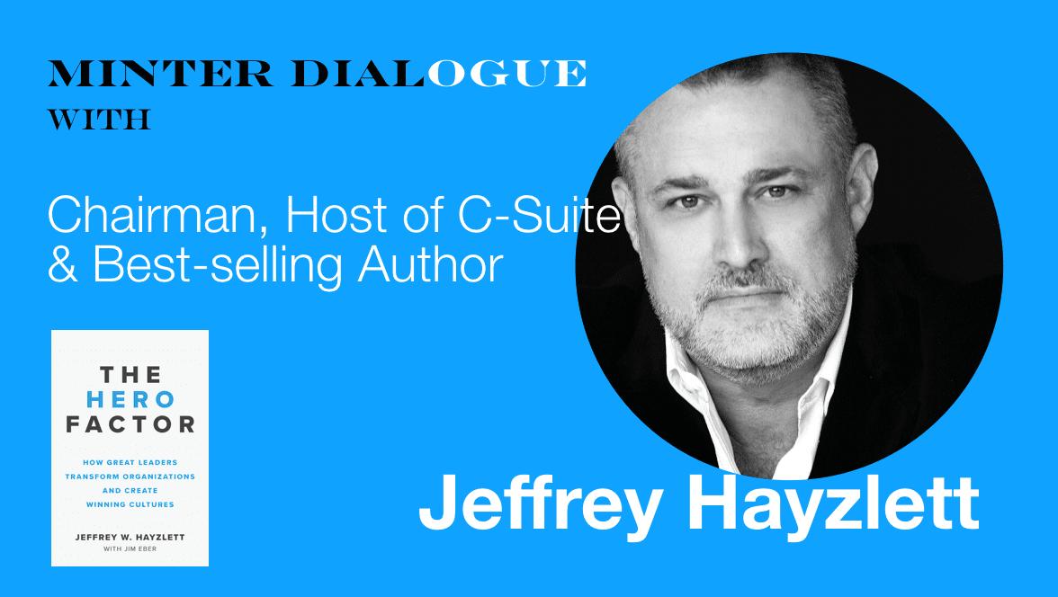 Jeffrey Hayzlett hero factor